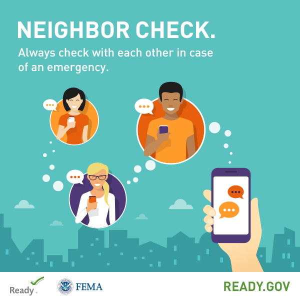 Don't forget to do a neighbor check! Always check with each other in case of emergency. September is National Preparedness Month. Learn more at www.ready.gov/September. Image sized for Facebook.