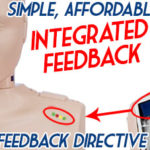 Simple, Affordable, Integrated CPR Performance Feedback