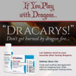 If You Play with Dragons..
