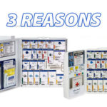 3 Reasons to Restock Your SmartCompliance™ First Aid Cabinet NOW!