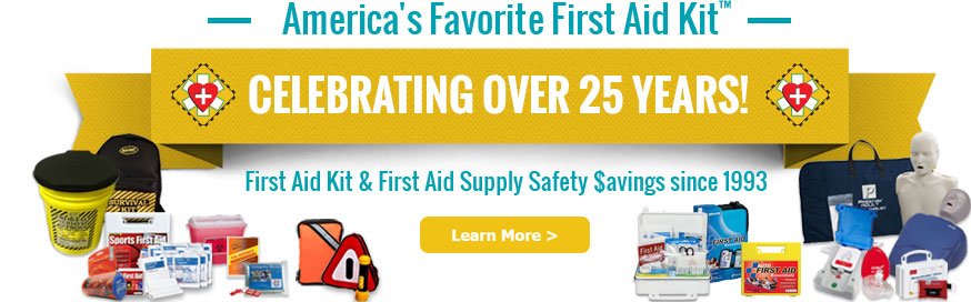 Celebrating over 25 Years as America's Favorite First Aid Kit™