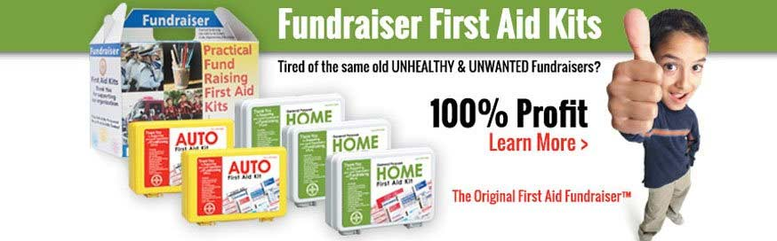 Graphical image, with fundraising kit package displayed, reading: Fundraiser First Aid Kits. Tire of the same old unhealthy and unwanted fundraisers? 100 percent profit. The original first aid fundraiser.