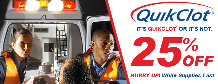 25% off Quick Clot items. While supplies last.